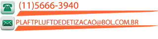 Telefone: (11)5666-3940 Email: plaftpluftdedetizacao@bol.com.br