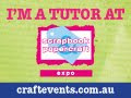 Tutor - Scrapbook and Papercraft Expo Brisbane