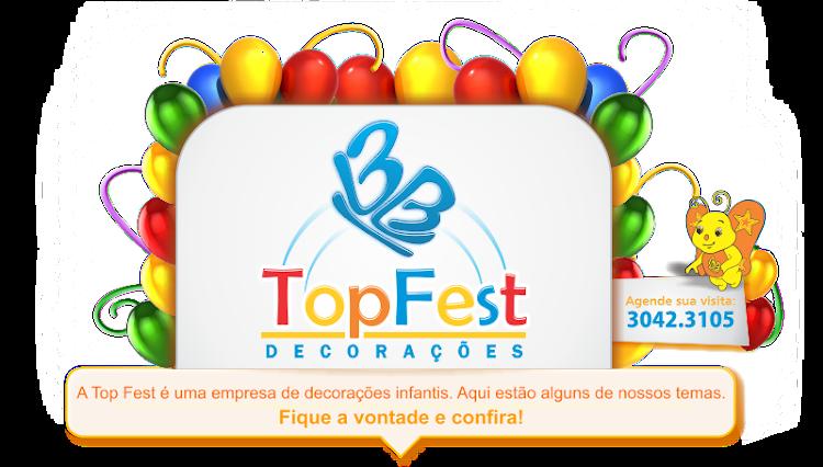 :::: Top Fest :::: Decorações Infantis ::::