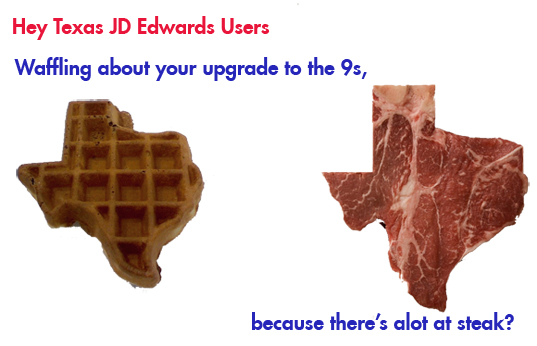 Texas JD Edwards Upgrade JDE World JDE E1 upgrade to the 9s