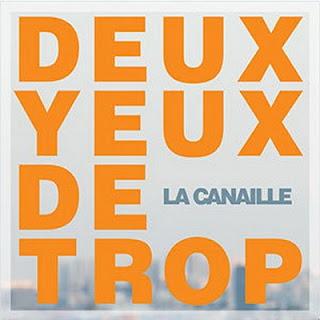 La Canaille - Deux Yeux De Trop (2015)
