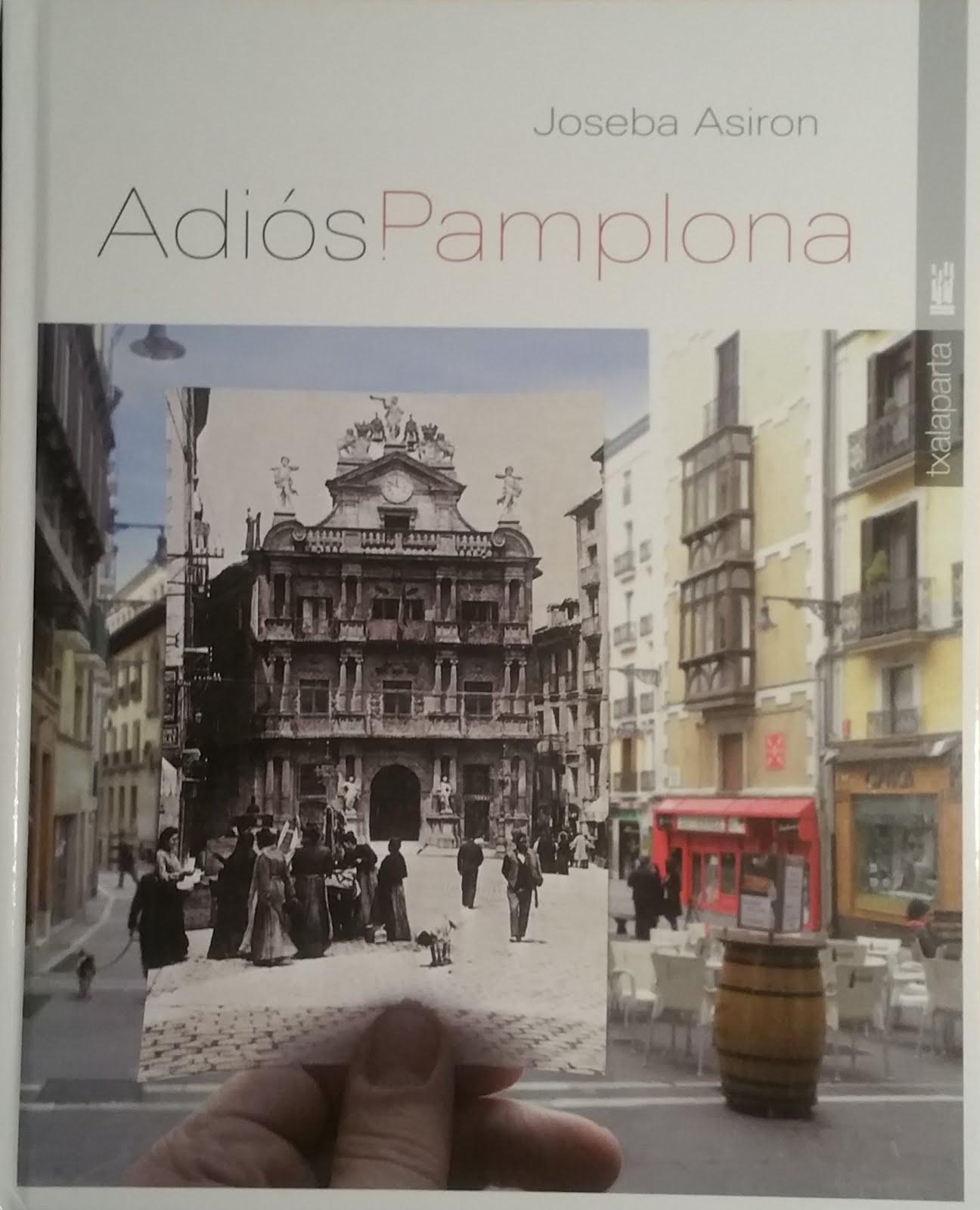 """""""ADIOS PAMPLONA"""", EN LIBRO"""