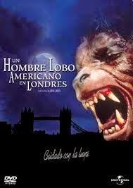 """""""Un hombre lobo americano en Londres"""""""