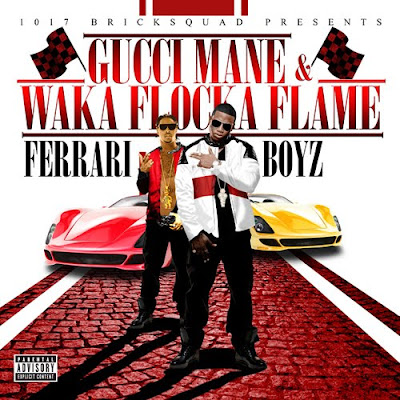 Waka Flocka Flame Ft. Gucci Mane - Ferrari Boyz Lyrics