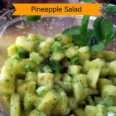 Pineapple Salad:  A refreshing, sweet and spicy salad made with pineapple, mint, and jalapeno.