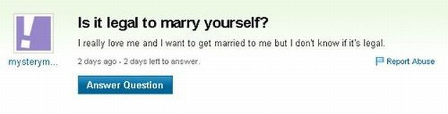 Is It Legal To Marry Yourself - Funny Yahoo Answer