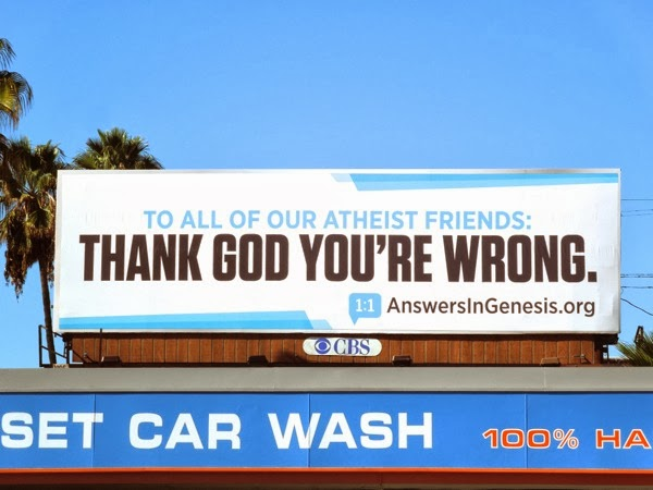 Thank God youre wrong Answers in Genesis billboard