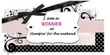 Stampin' for the weakend Winner