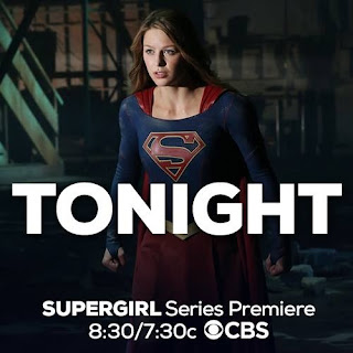 Supergirl tv series starring Melissa Benoist starts tonight on CBS