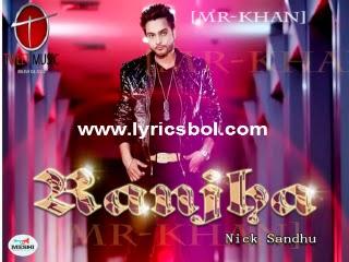 RANJHA Lyrics - Nick Sandhu