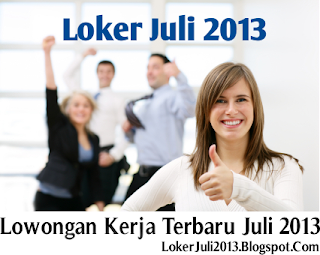 Lowongan Kerja Jakarta Utara Juli 2013