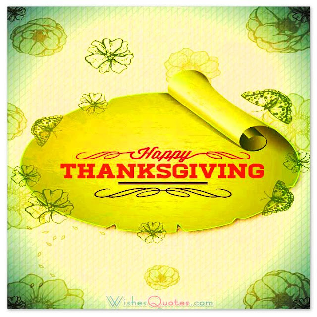 ThanksGiving Wishes To Friends And Family, Thanksgiving Thoughts, Thanksgiving Cards