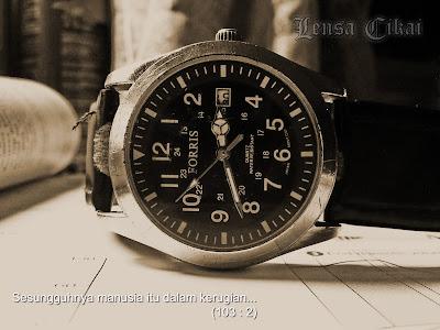 demi masa, lensa cikai, ayat alquran, petunjuk, sumpah, masa, waktu, jam, jam tangan, watch, tazkirah