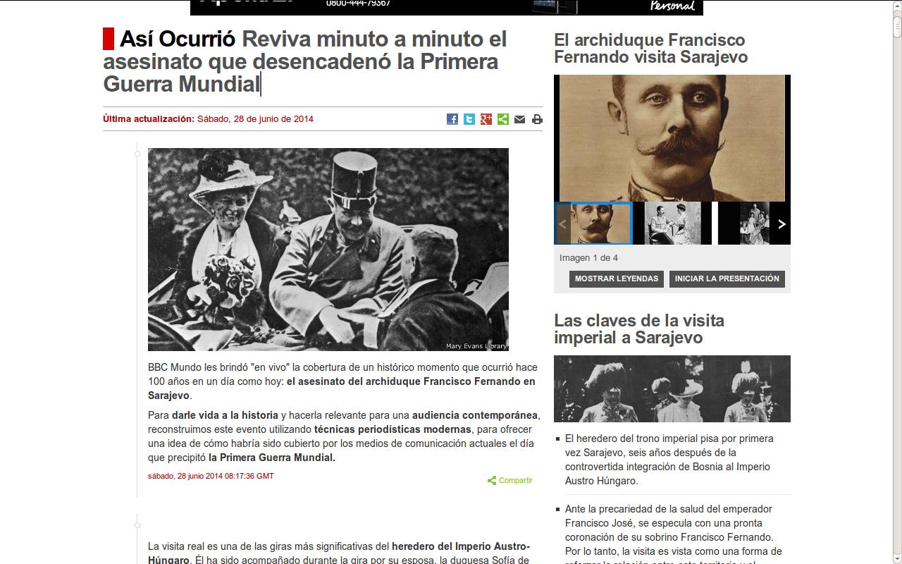 http://www.bbc.co.uk/mundo/noticias/140624_livetext_ww1_siglo_asesinato_franz_ferdinand_primera_guerra.shtml