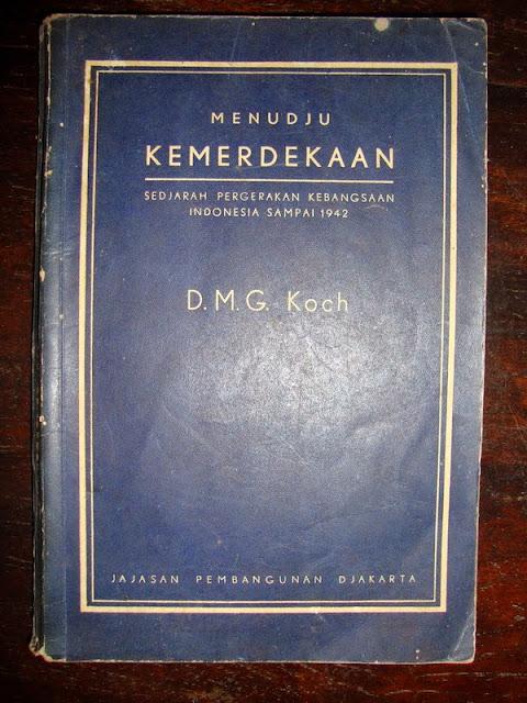 Buku Menudju Kemerdekaan D.M.G. Koch