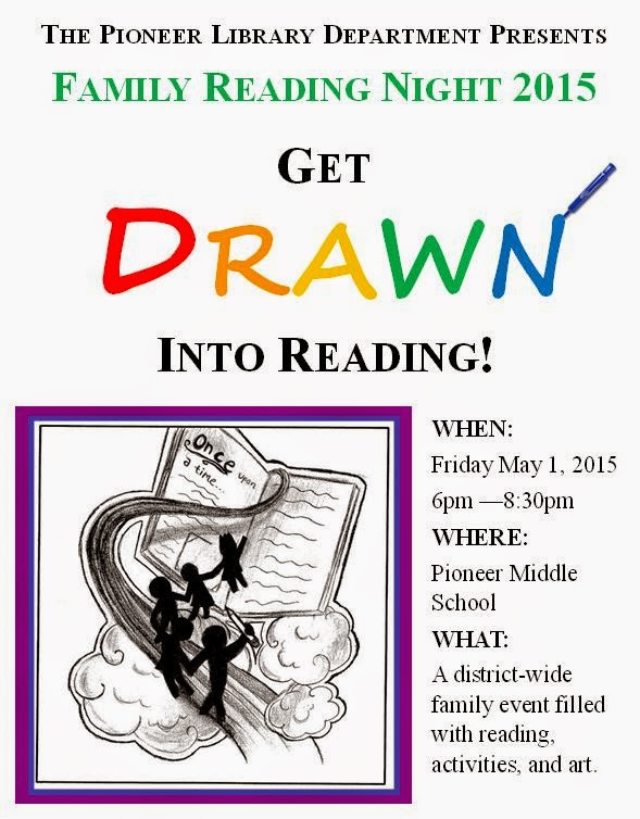 Pioneer Middle School Library Happenings Family Reading Night Is