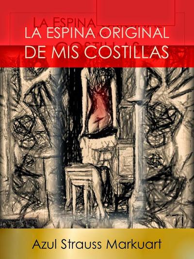 La Espina Original De Mis Costillas -AÑO 2016-Title ID: 6180860 ISBN-13: 978-1530855933