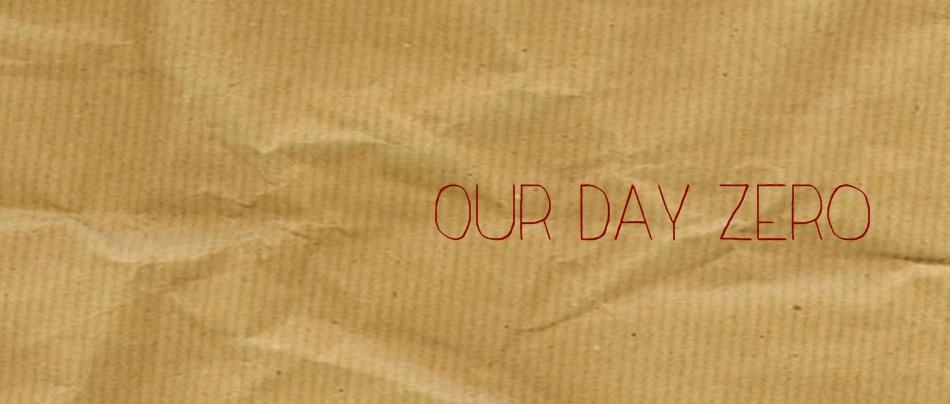 our day zero