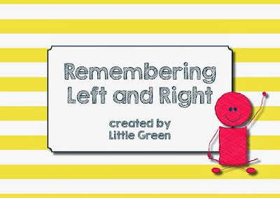 http://www.teacherspayteachers.com/Product/Remembering-Left-and-Right-Posters-and-Ideas-1057765