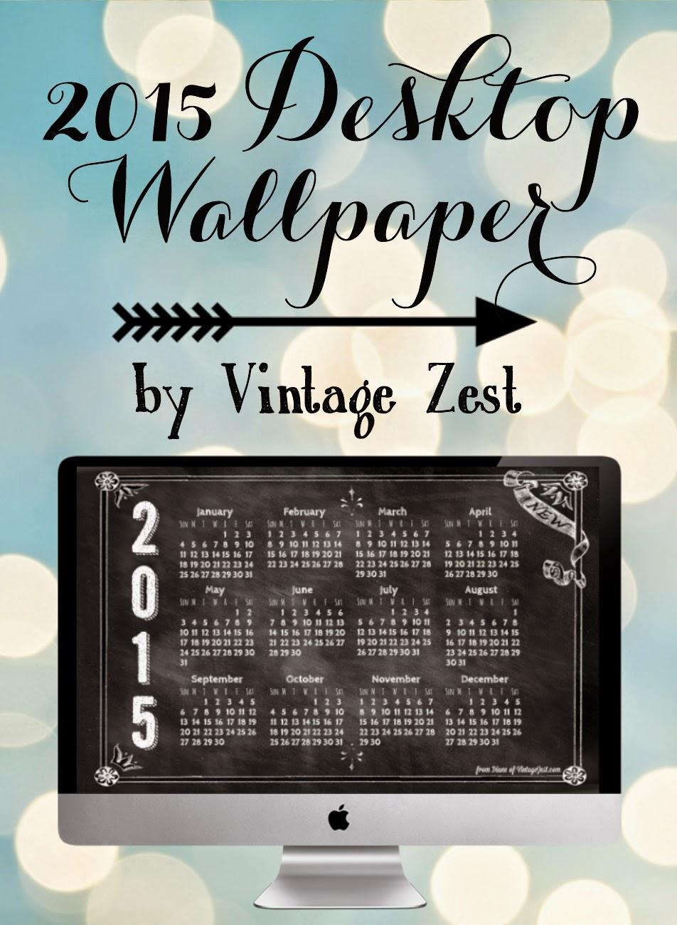 2015 Desktop Wallpaper Freebie! on Diane's Vintage Zest!