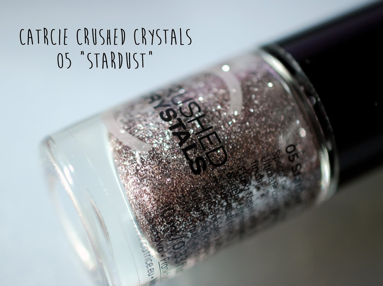 Catrice Crushed Crystals Nagellack Stardust