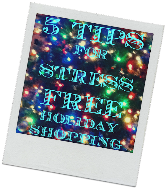 5 Tips for STRES FREE Shopping
