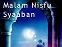 malam nisfu sya'ban 2013 dan keistimewaannya