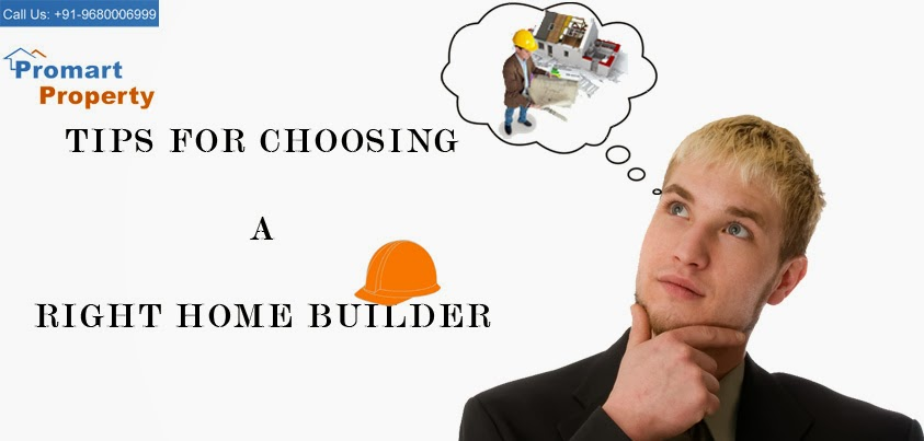 Tips for choosing a right home builder for How to choose a builder for your house