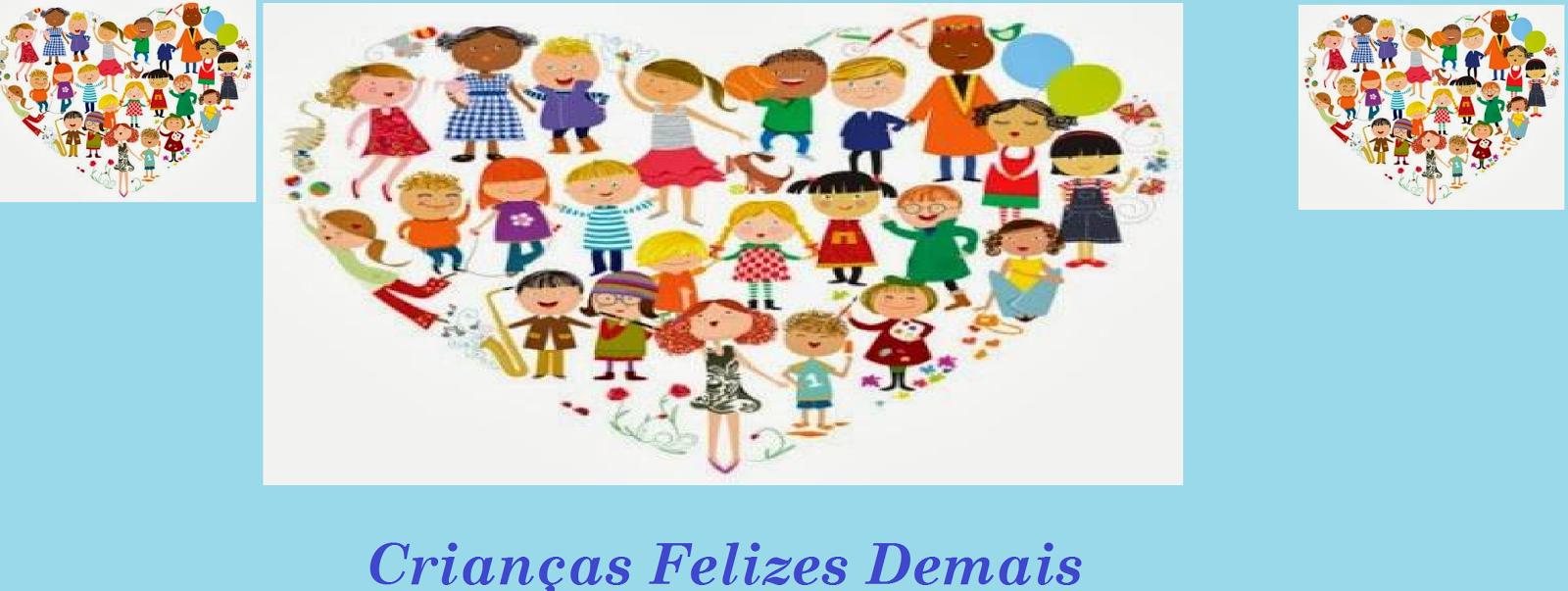 Crianças felizes Demais