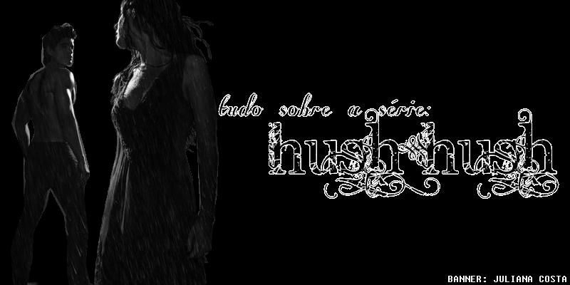 Série Hush Hush