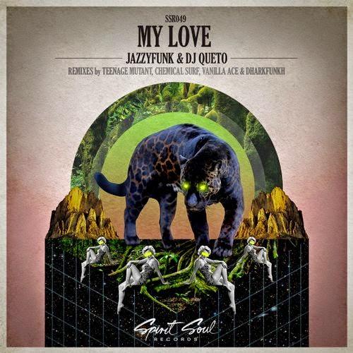JazzyFunk & Dj Queto - My Love EP