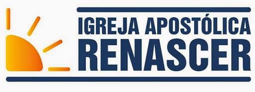 IGREJA APOSTÓLICA RENASCER - REGIONAL - NATAL/RN