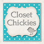 Closet Chickies