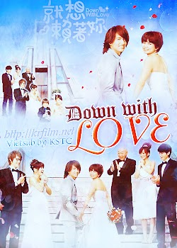 Chỉ Muốn Yêu Anh - Down With Love (2009) Poster