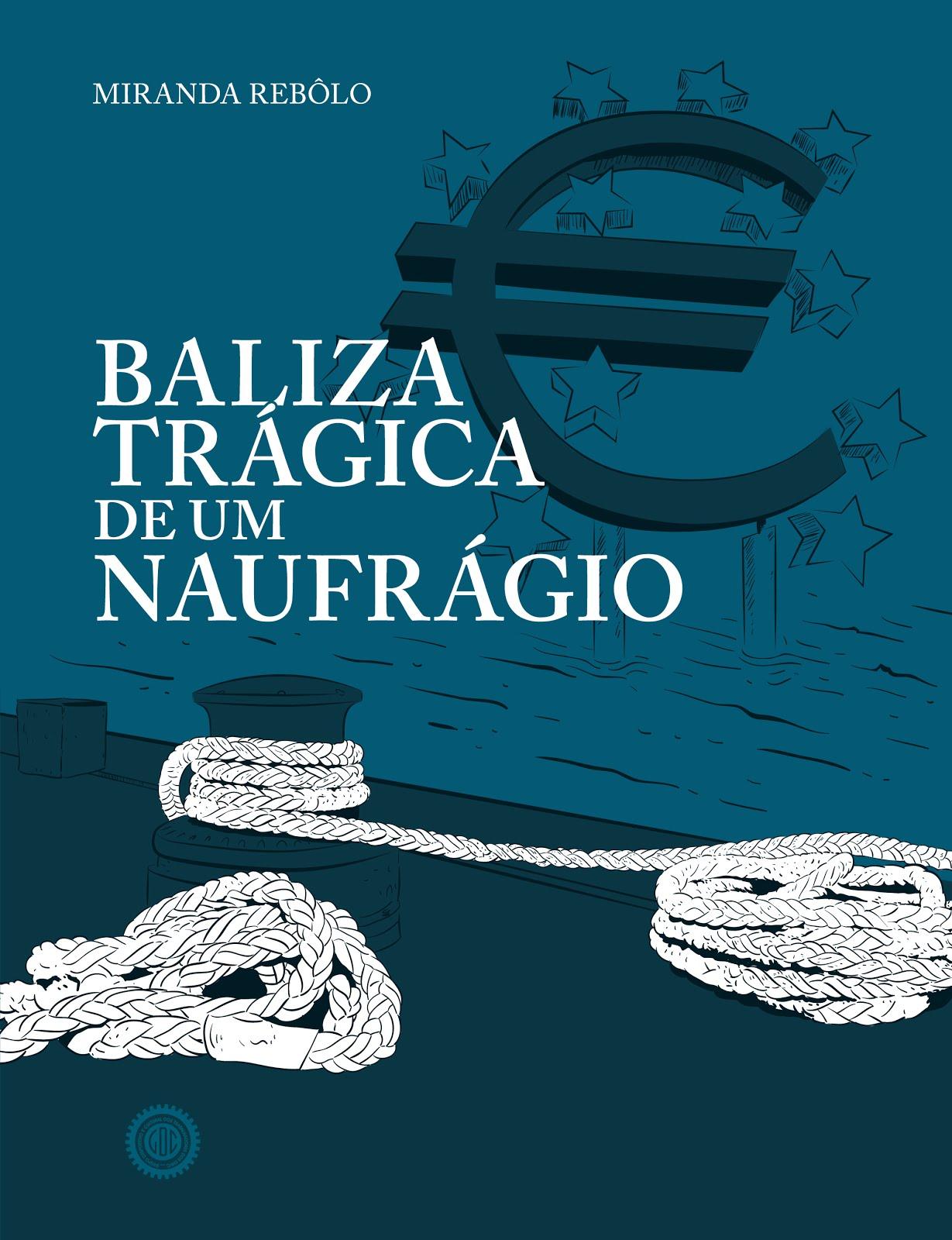 BALIZA TRÁGICA DE UM NAUFRÁGIO