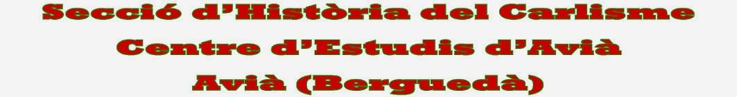 Secció Història del Carlisme (Centre d'Estudis d'Avià - Berguedà)