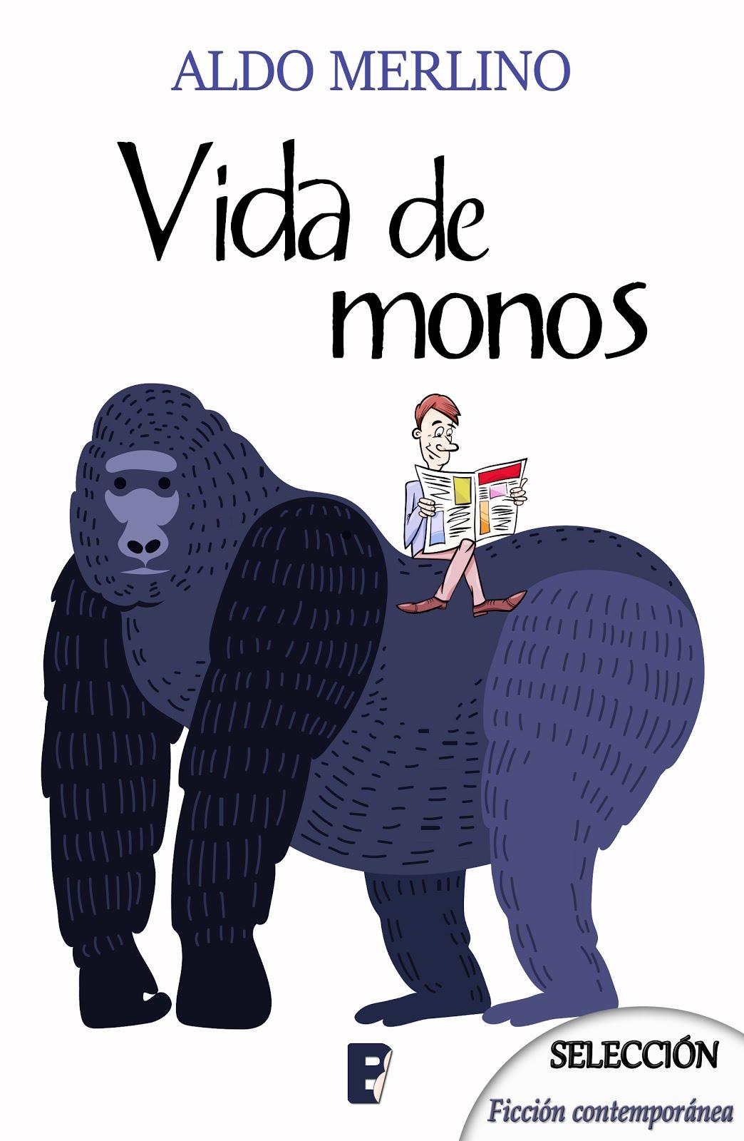 Libro recomendado del mes, Vida de monos