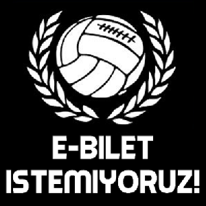 'E-BİLET'E HAYIR !