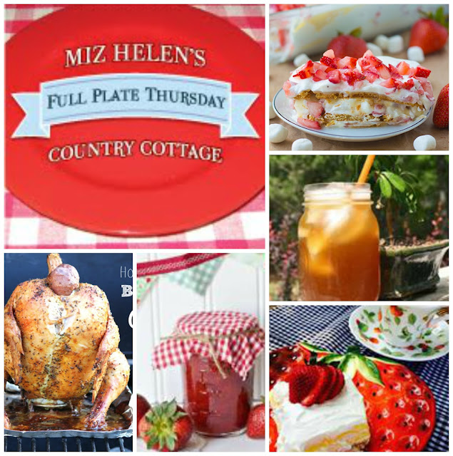 Full Plate Thursday 6-11-15 at Miz Helen's Country Cottage