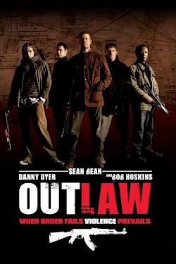 Ngoài Vòng Pháp Luật - Outlaw (2007) Poster