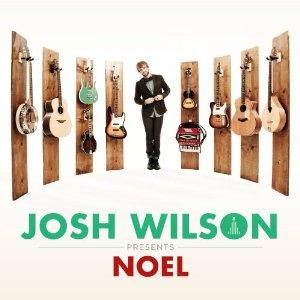 Josh Wilson Noel CD