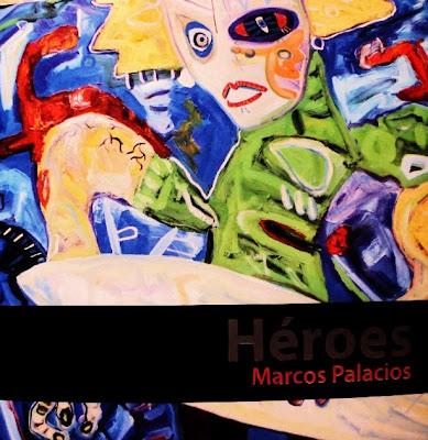 Héroes - Marcos Palacios (Juan Parra del Riego)