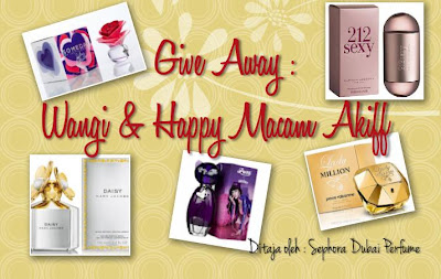 Give Away : Wangi & Happy Macam Akiff