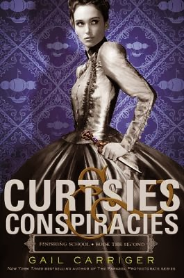 https://www.goodreads.com/book/show/18354467-curtsies-and-conspiracies
