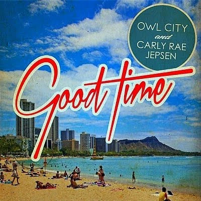 Good Time (Digital Dave Disco Fix) - Owl City ft. Carly Rae Jepsen vs. Madeon