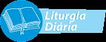 LITURGIA DIÁRIA (Clique)
