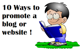 10 easy ways to promote your blog or website ?