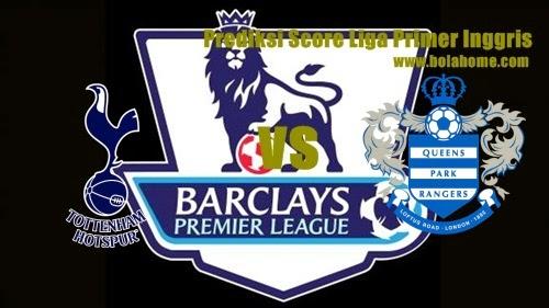 Prediksi Skor Tottenham vs Queens Park Rangers jadwal 24 agustus 2014