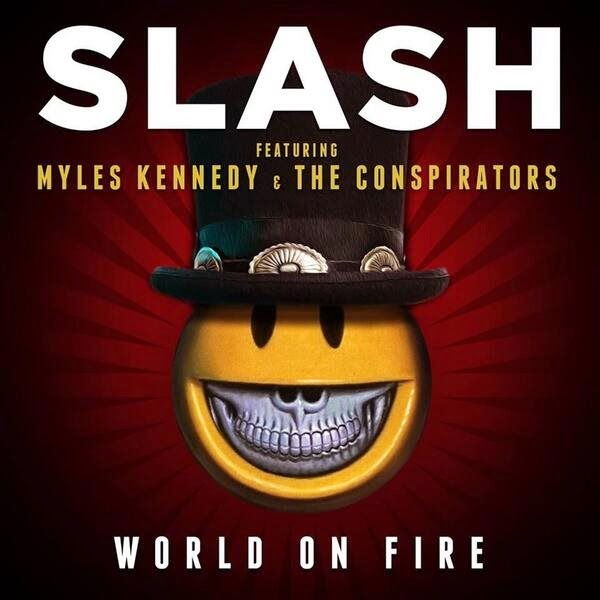 slash - world on fire - single cover