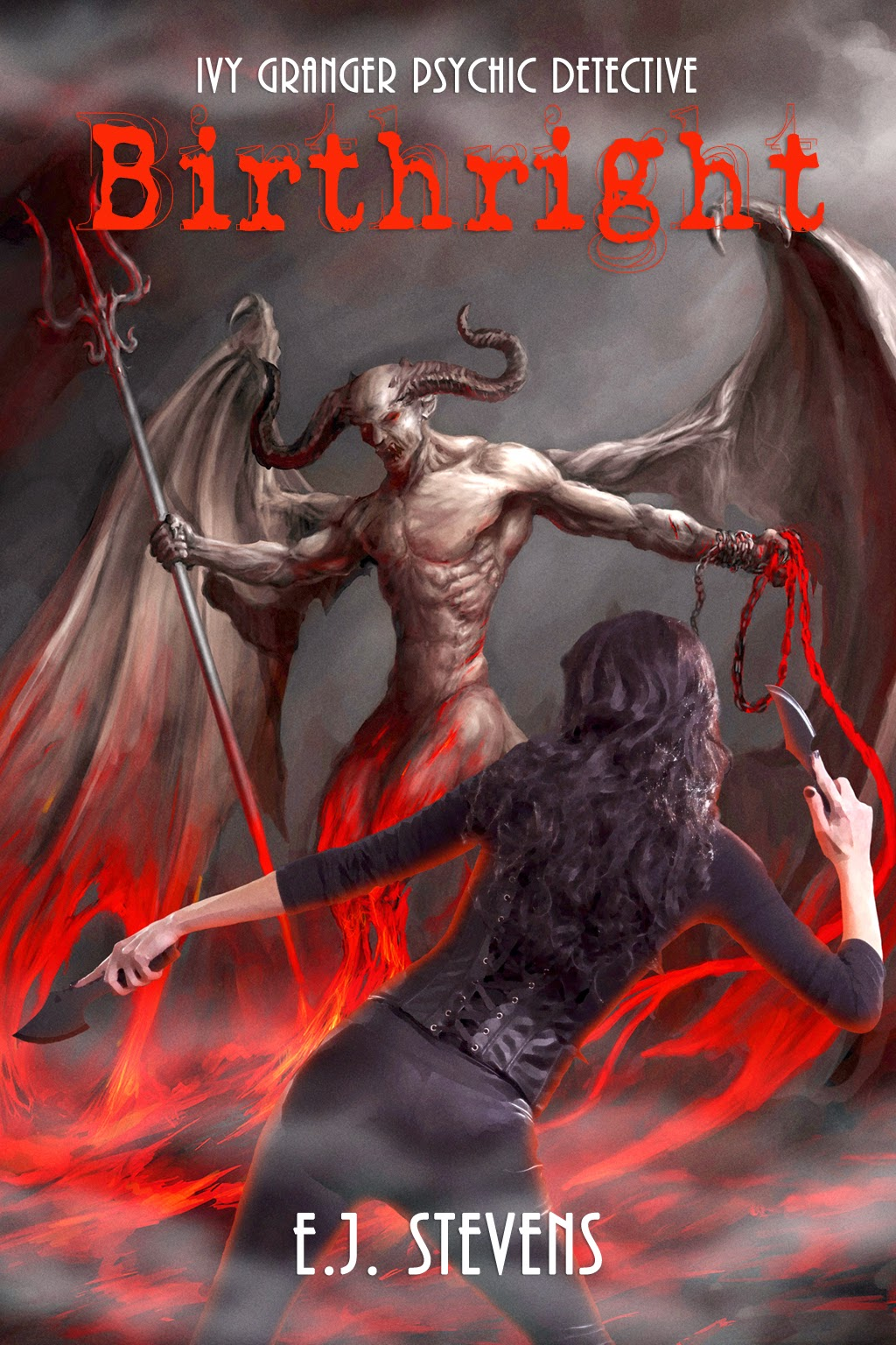 Birthright Ivy Granger urban fantasy novel by E.J. Stevens
